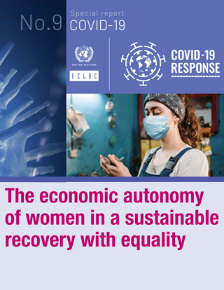 The Economic Autonomy Of Women In A Sustainable Recovery With Equality Digital Repository Economic Commission For Latin America And The Caribbean