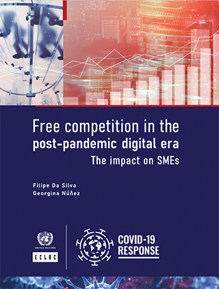 Free competition in the post-pandemic digital era: The impact on SMEs