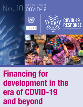 Financing for development in the era of COVID-19 and beyond