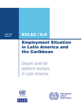 Employment Situation in Latin America and the Caribbean: Decent work for platform workers in Latin America