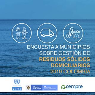 Encuesta a municipios sobre gestión de residuos sólidos domiciliarios 2019. Colombia
