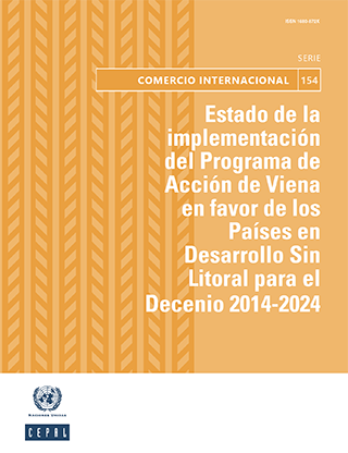Estado de la implementación del Programa de Acción de Viena en favor de los Países en Desarrollo Sin Litoral para el Decenio 2014-2024