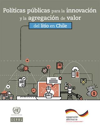Políticas públicas para la innovación y la agregación de valor del litio en Chile