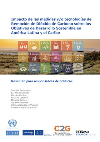 Compréhension actuelle de l'impact potentiel des approches d'élimination du dioxyde de carbone sur les Objectifs de développement durable dans certains pays d'Amérique latine et des Caraïbes: Résumé à l'intention des décideurs