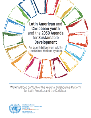 Latin American and Caribbean youth and the 2030 Agenda for Sustainable Development: an examination from within the United Nations system