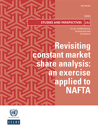 Revisiting constant market share analysis: An exercise applied to NAFTA