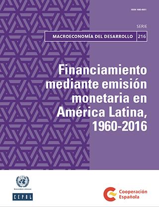 Financiamiento mediante emisión monetaria en América Latina, 1960-2016