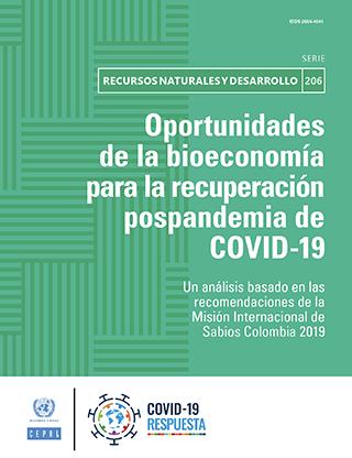Oportunidades de la bioeconomía para la recuperación pospandemia de COVID-19: un análisis basado en las recomendaciones de la Misión Internacional de Sabios Colombia 2019