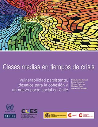 Clases medias en tiempos de crisis: vulnerabilidad persistente, desafíos para la cohesión y un nuevo pacto social en Chile