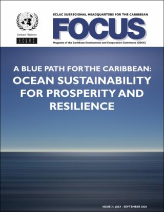 A Blue Path for the Caribbean: Ocean Sustainability for Prosperity and Resilience