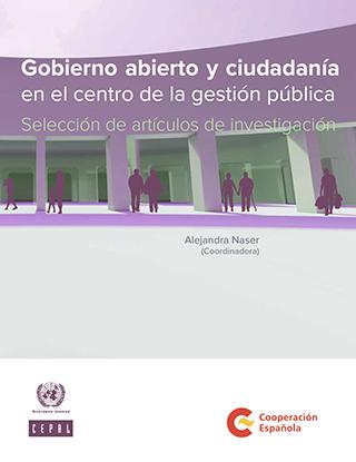 Gobierno abierto y ciudadanía en el centro de la gestión pública: selección de artículos de investigación