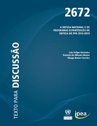 A defesa nacional e os programas estratégicos de defesa no ppa 2016-2019